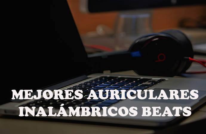 Auriculares inalambricos beats