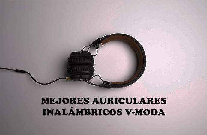 auriculares inalambricos V-MODA